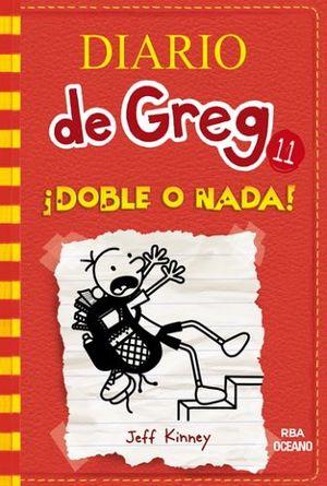 DIARIO DE GREG 11. ¡DOBLE O NADA!        (RBA)