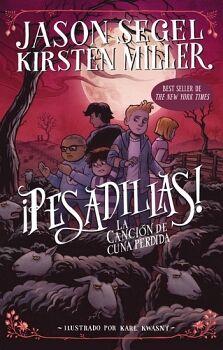 PESADILLAS! -LA CANCION DE LA CUNA PERDIDA-