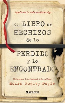 LIBRO DE HECHIZOS DE LO PERDIDO Y LO ENCONTRADO, EL