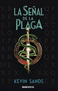 SEÑAL DE LA PLAGA, LA (EL ENIGMA DE BLACKTHORN 2)