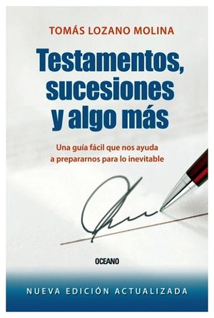 TESTAMENTOS, SUCESIONES Y ALGO MAS