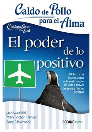 CALDO DE POLLO PARA EL ALMA -EL PODER DE LO POSITIVO- (EXPRES)