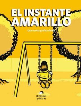 INSTANTE AMARILLO, EL                     (HISTORIAS GRAFICAS)