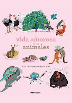 VIDA AMOROSA DE LOS ANIMALES, LA     (EMP/OCEANO TRAVESIA)