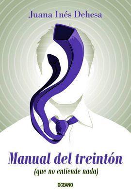 MANUAL DEL TREINTON (QUE NO ENTIENDE NADA)