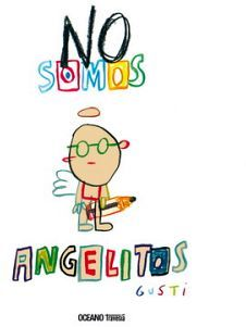 NO SOMOS ANGELITOS                        (EMPASTADO/TRAVESIA)