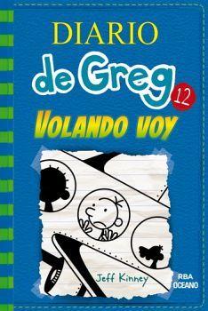 DIARIO DE GREG 12. VOLANDO VOY       (RBA)