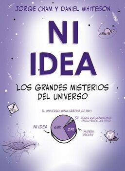 NI IDEA -LOS GRANDES MISTERIOS DEL UNIVERSO-