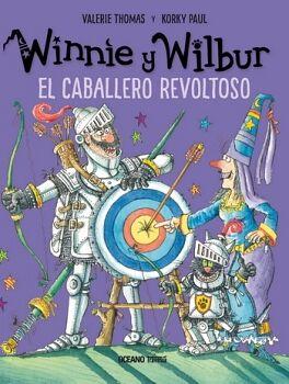 WINNIE Y WILBUR -EL CABALLERO REVOLTOSO-  (EMPASTADO)