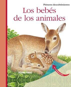 BEBES DE LOS ANIMALES, LOS           (PRIMEROS DESCUBRIMIENTOS)