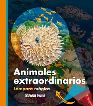 ANIMALES EXTRAORDINARIOS             (LAMPARA MAGICA)