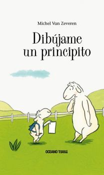 DIBUJAME UN PRINCIPITO                    (EMPASTADO/TRAVESIA)