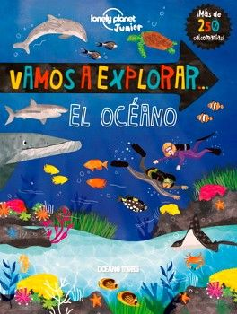 VAMOS A EXPLORAR -EL OCEANO-              (C/CALCOMANIAS)