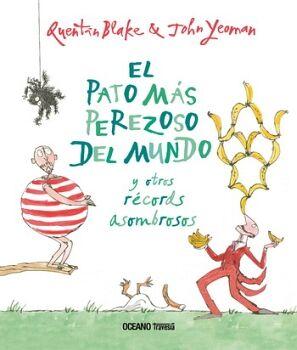 PATO MAS PEREZOSO DEL MUNDO Y OTROS RECORDS ASOMBROSOS, EL (EMP.)