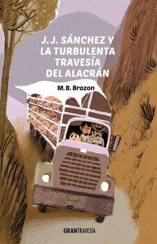 J.J. SANCHEZ Y LA TURBULENTA TRAVESIA DEL ALACRAN