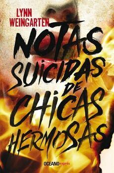 NOTAS SUICIDAS DE CHICAS HERMOSAS    (OCEANO EXPRES/GRAN TRAVESIA