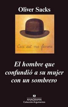 HOMBRE QUE CONFUNDIO A SU MUJER CON UN SOMBRERO, EL