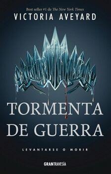 TORMENTA DE GUERRA -LEVANTARSE O MORIR-