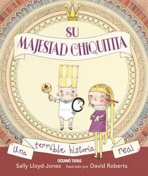SU MAJESTAD CHIQUITITA               (TRAVESIA/EMPASTADO)