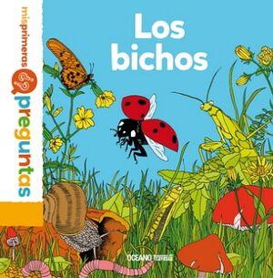 BICHOS, LOS -MIS PRIMERAS PREGUNTAS-      (EMPASTADO)