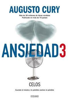 ANSIEDAD 3 -CELOS-