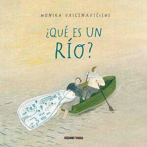 QUE ES UN RIO?                            (EMPASTADO)