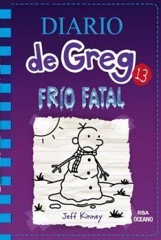 DIARIO DE GREG 13. FRIO FATAL             (RBA)