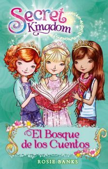 SECRET KINGDOM (11) -EL BOSQUE DE LSO CUENTOS-