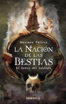 NACION DE LAS BESTIAS, LA -EL SEÑOR DEL SABBATH-