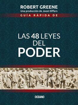 GUIA RAPIDA DE -LAS 48 LEYES DEL PODER-