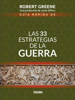 33 ESTRATEGIAS DE LA GUERRA, LAS 2ED. (GUIA RAPIDA DE...)