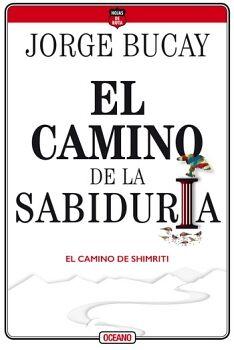 CAMINO DE LA SABIDURIA, EL 4ED. -EL CAMINO DE SHIMRITI-