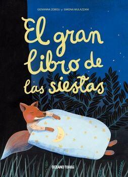 GRAN LIBRO DE LAS SIESTAS                 (GF./EMPASTADO)