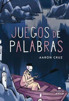 JUEGOS DE PALABRAS -HISTORIAS GRAFICAS-