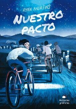 NUESTRO PACTO                             (HISTORIAS GRAFICAS)