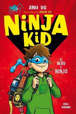 NINJA KID 1 -DE NERD A NINJA-