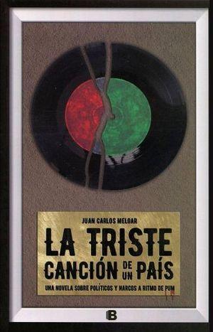 TRISTE CANCION DE UN PAIS, LA