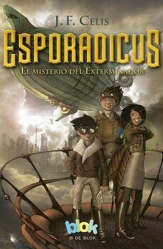 ESPORADICUS -EL MISTERIO DEL EXTERMINADOR- (B DE BLOCK)