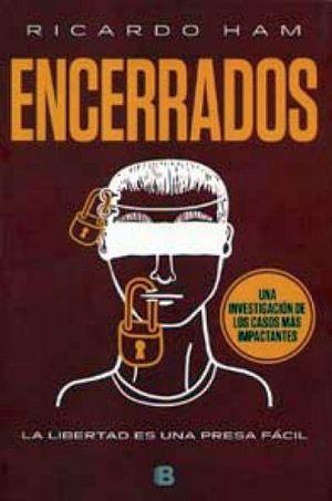 ENCERRADOS                               (NOFICCION)