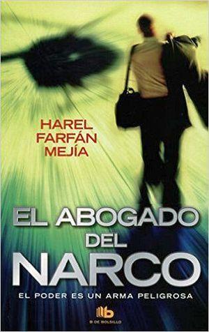 ABOGADO DEL NARCO, EL                     (B DE BOLSILLO)