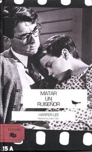 MATAR A UN RUISEÑOR (B DE BOLSILLO/EMP.)