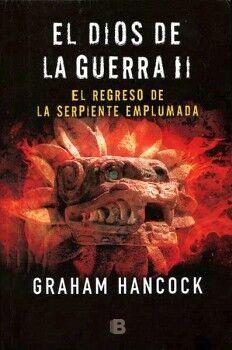 DIOS DE LA GUERRA II, EL -EL REGRESO DE LA SERPIENTE EMPLUMADA-
