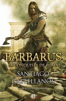 BARBARUS -LA CONQUISTA DE ROMA-