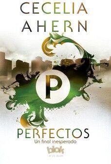 PERFECTOS -UN FINAL INESPERADO-           (B DE BLOK)