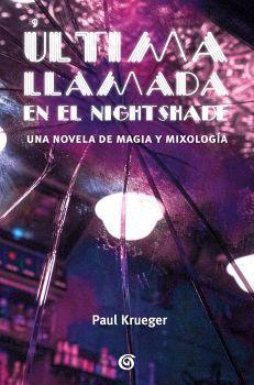 ULTIMA LLAMADA EN EL NIGHTSHADE      (EDICIONES B)