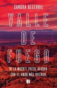 VALLE DE FUEGO                       (LA TRAMA)