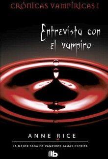 ENTREVISTA CON EL VAMPIRO (CRONICAS VAMPIRICAS I/B DE BOLSILLO)