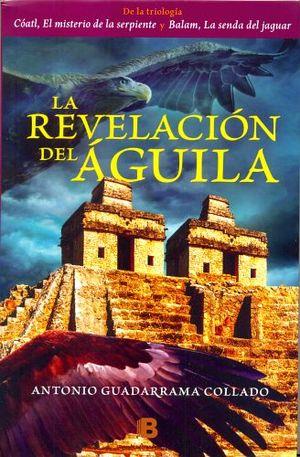 REVELACION DEL AGUILA, LA (LATRAMA)