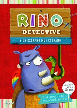 RINO DETECTIVE... Y UN EXTRAÑO MUY EXTRAÑO