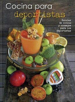COCINA PARA DEPORTISTAS -RECETAS DE COCINA Y CONSEJOS P/LOS DEPOR